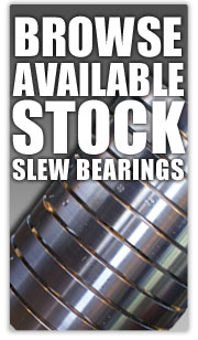 Browse available Slew Bearings